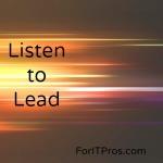 Listen to Lead