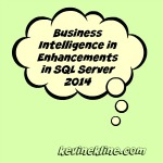 DBTA : Business Intelligence Enhancements in SQL Server 2014